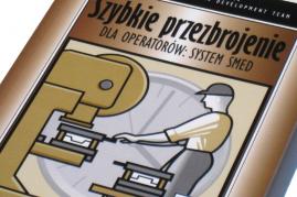 Szybkie przezbrojenie dla Operatorów. System SMED. Wydawnictwo ProdPublishing.com